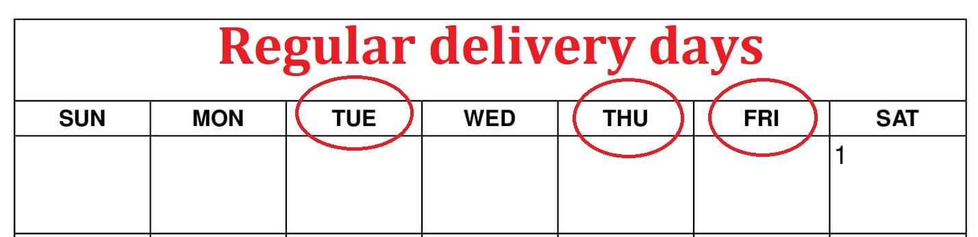 Regular delivery days
