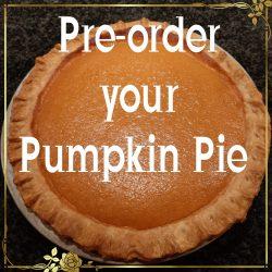 Pre order your pumpkin pie