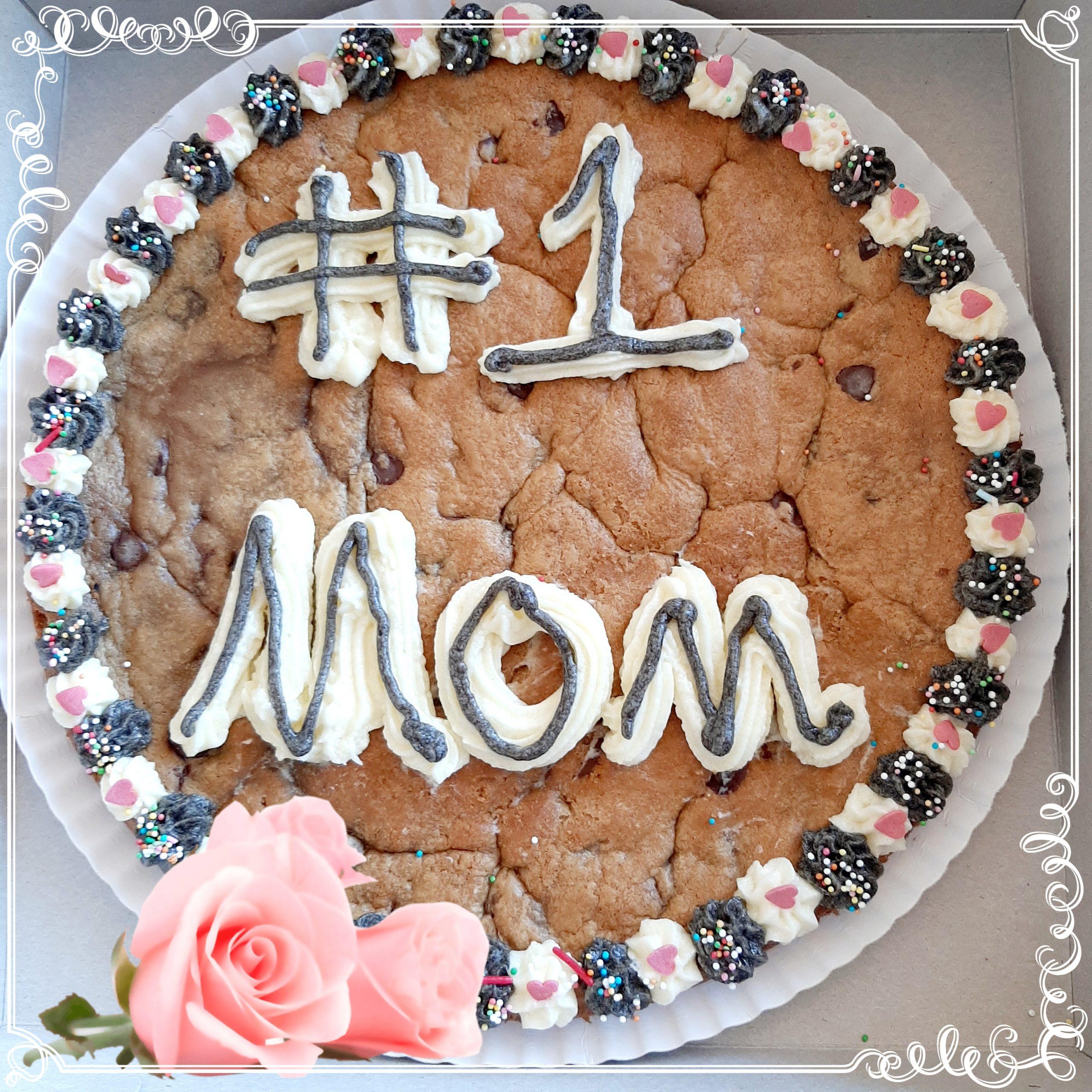 #1 Mom cookie cake